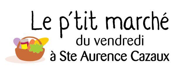 LE P'TIT MARCHÉ DE SAINTE AURENCE